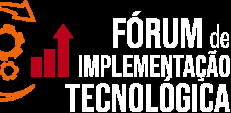 Fórum de Implementação Tecnológica