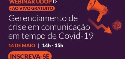 Desafios da Comunicação em tempo de Covid-19 é tema de Webinar UDOP