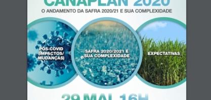 Safra 2020/21: Interferência do clima e expectativas pós Covid-19 serão discutidas pela Canaplan