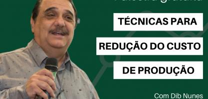 IDEA realiza nesta quarta palestra on line gratuita sobre técnicas efetivas para redução dos custos de produção