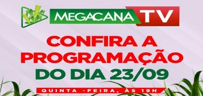 Programação da Megacana Teck Show desta quinta-feira, 23 de setembro